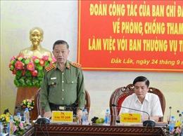 Bộ trưởng Bộ Công an Tô Lâm làm việc với Ban Thường vụ Tỉnh ủy Đắk Lắk