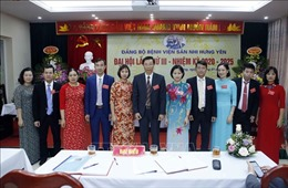 Đảng bộ Bệnh viện Sản Nhi Hưng Yên bầu trực tiếp Bí thư cấp ủy tại Đại hội