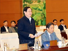 Ủy ban Thường vụ Quốc hội cho ý kiến việc sắp xếp đơn vị hành chính tại 6 tỉnh, thành phố