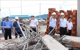 Vụ sập công trình trong KCN Giang Điền: Làm rõ trách nhiệm của tổ chức, cá nhân