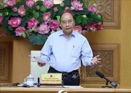 Thủ tướng Nguyễn Xuân Phúc: Kiểm soát chỉ số giá tiêu dùng không quá 4%