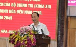 Triển khai Nghị quyết về xây dựng và phát triển tỉnh Thanh Hóa đến năm 2030, tầm nhìn đến năm 2045