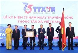Thủ tướng: TTXVN cần tiếp tục giữ vững vị thế là một trung tâm thông tin tin cậy của Đảng, Nhà nước