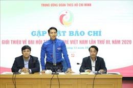 400 đại biểu tham gia Đại hội Tài năng trẻ Việt Nam lần thứ III