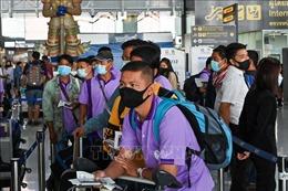 Thái Lan nới lỏng các biện pháp kiểm soát dịch đối với người nước ngoài nhập cảnh