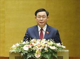 Toàn văn phát biểu bế mạc Kỳ họp thứ 11, Quốc hội khóa XIV của Chủ tịch Quốc hội Vương Đình Huệ