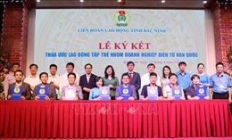 Bắc Ninh: 7 doanh nghiệp điện tử Hàn Quốc và 80.000 lao động ký kết thỏa ước lao động tập thể