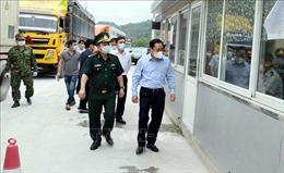 Chủ tịch tỉnh Lạng Sơn kiểm tra phòng, chống dịch tại một số khu vực trọng yếu