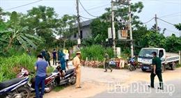 Phú Thọ dỡ chốt phong tỏa, cách ly y tế tại xã Tân Phương