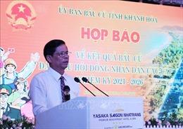 Khánh Hòa công bố 52 đại biểu HĐND tỉnh nhiệm kỳ 2021 – 2026