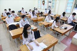 Hà Nội: Điều chỉnh hợp lý, bảo đảm sức khỏe cho thí sinh dự thi vào lớp 10