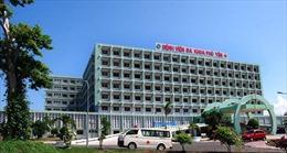 Bệnh viện Đa khoa tỉnh Phú Yên khám chữa bệnh trở lại vào ngày 6/7