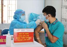Phú Yên đẩy nhanh chiến dịch tiêm vaccine để sớm đạt miễn dịch cộng đồng