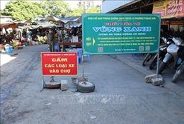 Ninh Thuận bổ sung các biện pháp chống dịch do phát sinh ổ dịch mới