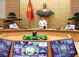 Thủ tướng Phạm Minh Chính: Người dân kiềm chế, không di chuyển tự phát làm lây lan dịch bệnh