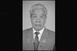 Lãnh đạo Trung Quốc, Lào và Campuchia chia buồn về việc Nguyên Tổng Bí thư Đỗ Mười từ trần