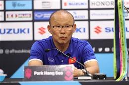 HLV Park Hang-seo: Tiền đạo Anh Đức sẽ đá chính ở trận lượt về