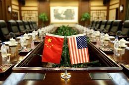 Trung Quốc đánh giá đàm phán thương mại với Mỹ rất nghiêm túc, thiện chí