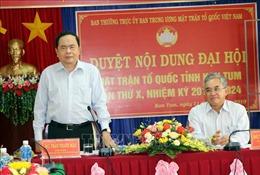 Đồng chí Trần Thanh Mẫn làm việc với Ủy ban MTTQ Việt Nam tỉnh Kon Tum