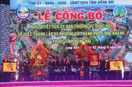 Công bố thành lập thành phố Long Khánh, Đồng Nai