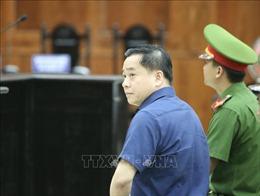 Xét xử 'đại án' tại Dong A bank: Bác kháng cáo kêu oan của Phan Văn Anh Vũ