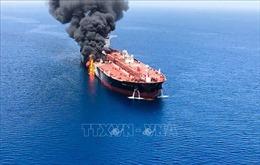 Cháy tàu chở dầu trên Vịnh Oman: Mỹ không muốn xảy ra xung đột mới tại Trung Đông