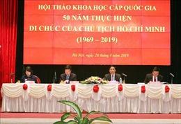 Di chúc Bác Hồ tiếp tục là cơ sở lý luận, thực tiễn và là chỉ dẫn quý báu cho Đảng ta