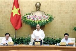 Thủ tướng Nguyễn Xuân Phúc: Tiếp tục cải cách hơn nữa để thúc đẩy sản xuất kinh doanh