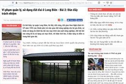Hà Nội chỉ đạo làm rõ vi phạm đất đai ở quận Long Biên do TTXVN phản ánh