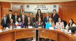 Việt Nam-Mexico, 45 năm tình bạn và hữu nghị