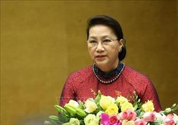 Bài phát biểu của Chủ tịch Quốc hội Nguyễn Thị Kim Ngân khai mạc Kỳ họp thứ 9, Quốc hội Khóa XIV