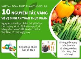 10 nguyên tắc vàng về vệ sinh an toàn thực phẩm