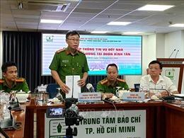 Thành phố Hồ Chí Minh: Bắt giam nghi can phóng hỏa khiến 3 người tử vong
