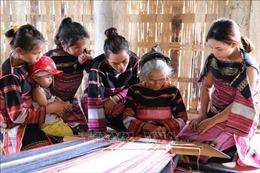 Gìn giữ nghề dệt thổ cẩm - nét đẹp của phụ nữ Bahnar