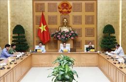 Phó Thủ tướng Vũ Đức Đam chủ trì họp phương án kiểm soát dịch COVID-19