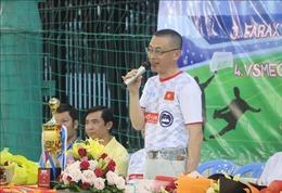 Khởi tranh giải bóng đá doanh nghiệp Việt Nam tại Campuchia