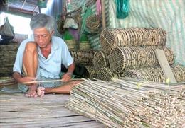 Thanh âm từ làng nghề lợp cua ở vùng biên Đồng Tháp