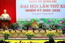 Bế mạc Đại hội đại biểu Đảng bộ Quân đội lần thứ XI, nhiệm kỳ 2020 - 2025