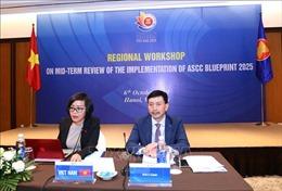 Đánh giá giữa kỳ kế hoạch tổng thể Cộng đồng Văn hóa - Xã hội ASEAN