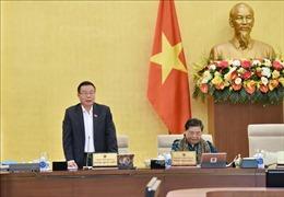 Ủy ban Thường vụ Quốc hội thảo luận các báo cáo kinh tế - xã hội, ngân sách nhà nước