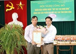 Công bố nhãn hiệu chứng nhận 'Nếp hạt cau Ninh Bình'