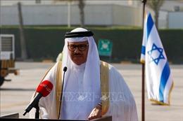 Israel, Bahrain mở đại sứ quán tại mỗi nước