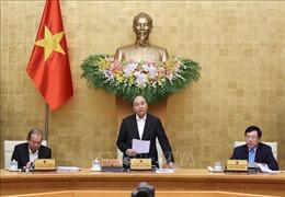 Thủ tướng: Nỗ lực thực hiện 'mục tiêu kép', ưu tiên bảo vệ sức khỏe nhân dân