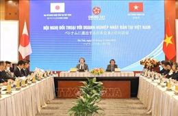 Đối thoại gỡ vướng cho doanh nghiệp Nhật Bản tại Việt Nam
