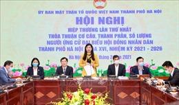 Hà Nội giới thiệu 45 người ứng cử Đại biểu Quốc hội khóa XV