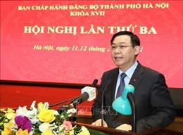 Ban Chấp hành Đảng bộ TP Hà Nội thông qua 10 chương trình công tác toàn khóa
