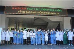 Đoàn y, bác sĩ Đà Nẵng lên đường hỗ trợ Bắc Giang chống dịch COVID-19