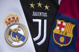 UEFA 'nhượng bộ' trước Juventus, Real Madrid và Barcelona