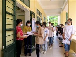 Siết chặt công tác phòng dịch, đảm bảo an toàn cho các điểm thi tốt nghiệp THPT