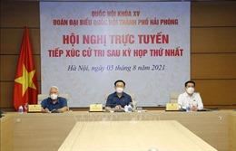 Chủ tịch Quốc hội Vương Đình Huệ tiếp xúc trực tuyến với cử tri Hải Phòng